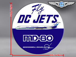 MCDONNELL DOUGLAS HOUSE LIVERY ROUND MD80 MD 80 FLY DC JETS DECAL / STICKER