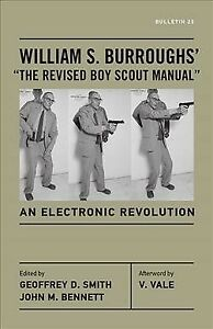 William-S-Burroughs-039-034-The-Revised-Boy-Scout-Manual-034-An-Electronic-Revoluti