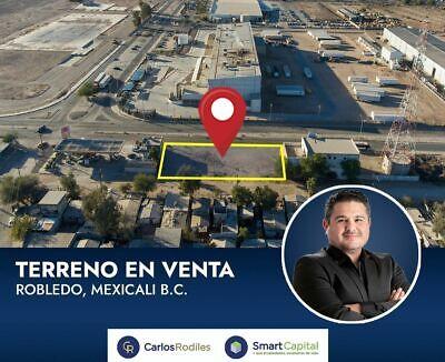 Se Vende Terreno Comercial en Calz Robledo Industrial, Mexicali.