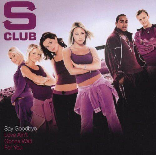 SClub Say goodbye (#9807140)  [Maxi-CD]