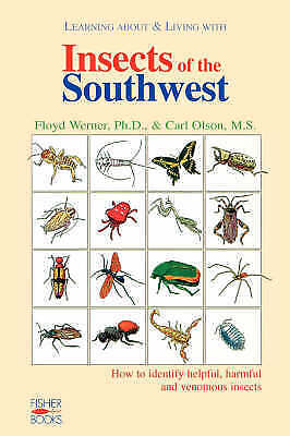 1 of 1 - Learning About and Living With Insects of the Southwest: How to Identify Helpful