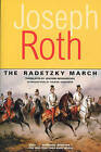 The Radetzky March by Joseph Roth (Paperback, 2002)