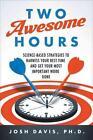 Two Awesome Hours von Josh Davis (2015, Gebundene Ausgabe)