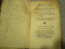 Pierre FABRE / ESSAI SUR LES FACULTES DE L'AME/ MATERIALISME/ SENSIBILITE /1785
