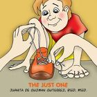 The Just One by Juanita De Guzman Gutierrez (Paperback / softback, 2015)
