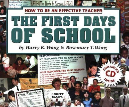 The First Days of School: How to Be an Effective Teacher book cover.