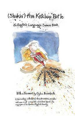1 of 1 - Very Good, Shaking the Ketchup Bottle: An English Language Source Book, The Quee