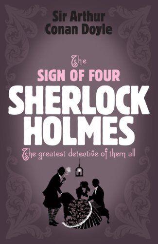 The Sign of Four (Sherlock Holmes (Headline)) By Arthur Conan Doyle