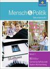 Mensch und Politik 8. Schülerband 1. Sekundarstufe 1. Baden-Württemberg (2012, Gebundene Ausgabe)