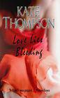 Love Lies Bleeding by Kate Thompson (Paperback, 2008)