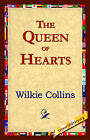 The Queen of Hearts by Au Wilkie Collins (Hardback, 2006)