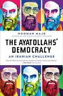 The Ayatollahs' Democracy : An Iranian Challenge by Hooman Majd (2011, Paperback)