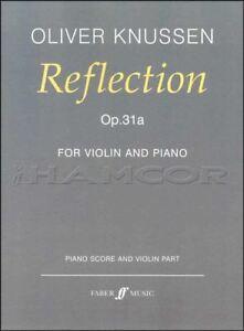Oliver Knussen Reflet Op.31a Pour Violon Et Piano Music Same Day Dispatch-afficher Le Titre D'origine Laissons Nos Produits Aller Au Monde