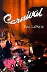 Carnival by Tom Laporte (Paperback / softback, 2002)