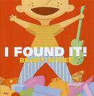 Brady Rymer I Found It 0825346332925 CD