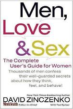 Men, Love and Sex : The Complete User's Guide for Women by Ted Spiker
