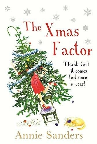 1 of 1 - The Xmas Factor, Annie Sanders, 0752873407, New Book