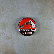 "Vintage Style Advertising Radio Sign Fridge Magnet  1""  His Master's Voice 78RPM"