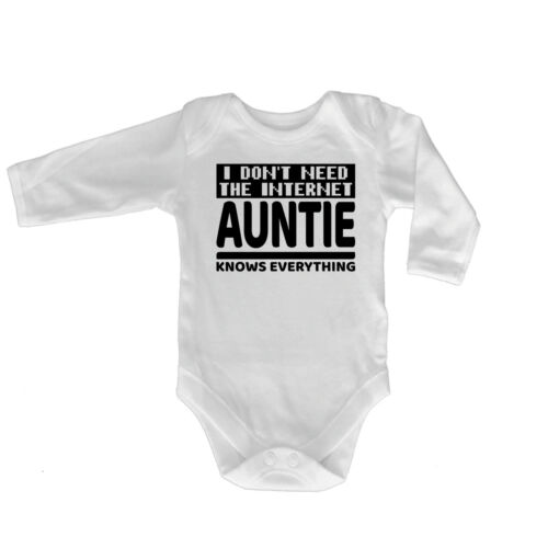I Dont Need The Internet Auntie Funny Baby Infants Babygrow Romper Jumpsuit