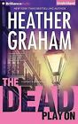 The Dead Play on by Heather Graham (CD-Audio, 2015)