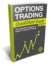 Options Trading QuickStart Guide : The Simplified Beginner's Guide to Trading Options by ClydeBank Finance Staff (2016, Paperback)