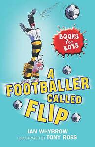 A-Footballer-Called-Flip-Book-2-Books-for-Boys-Whybrow-Ian-Very-Good-Book