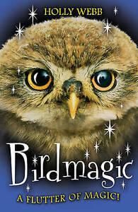 Birdmagic-Animalmagic-Webb-Holly-Very-Good-Book