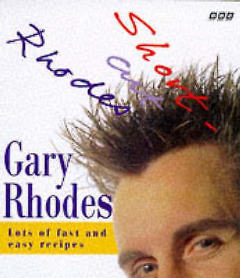 """AS NEW"" Rhodes, Gary, Short-cut Rhodes, Hardcover Book"