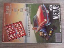 $$$ Revue Retroviseur N°5 Dossier MustangCitroen Traction 11Peugeot 350 Twin