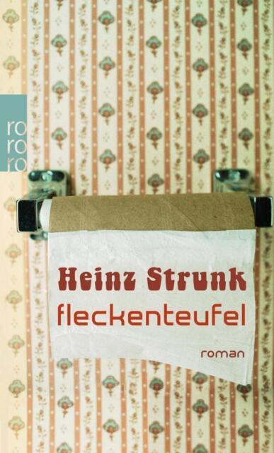 Fleckenteufel von Heinz Strunk UNGELESEN