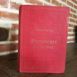 Urbain-Dubois La Repostería Hoy Ernest Flammarion S. D Tbe
