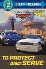 To Protect and Serve (Disney/Pixar Cars) by Frank Berrios (Paperback / softback, 2015)
