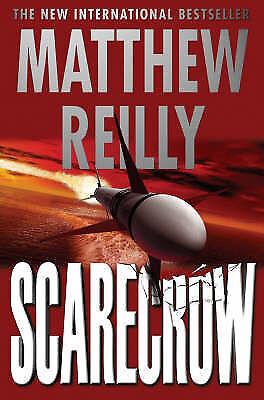 Scarecrow by Matthew Reilly (Hardback, 2003)