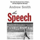 The Speech by Andrew Smith (Paperback, 2016)
