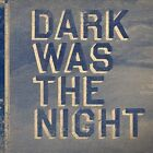 Dark Was the Night: Red Hot Compilation by Various Artists (Vinyl, Feb-2009, 2 Discs, 4AD (USA))
