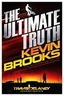 The Ultimate Truth by Kevin Brooks (Paperback, 2014)