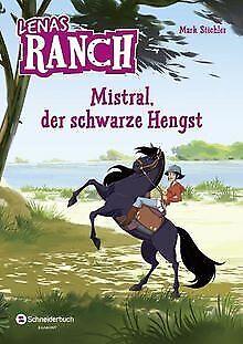 Lenas Ranch, Band 01: Mistral, der schwarze Hengst von S... | Buch | Zustand gut - Stichler, Mark
