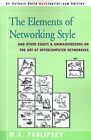 The Elements of Networking Style: And Other Essays & Animadversions on the Art of Intercomputer Networking by M A Padlipsky (Paperback / softback, 2000)