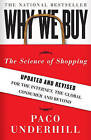 Why We Buy: The Science of Shopping by Paco Underhill (Hardback, 2008)