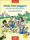 Viola Time Joggers: A First Book of Very Easy Pieces for Viola by Oxford University Press (Mixed media product, 2005)