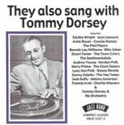 They Also Sang with Tommy Dorsey by Various Artists (CD, Apr-2001, Jazz Band (UK))