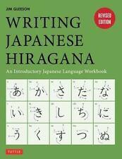 Writing Japanese Hiragana : An Introductory Japanese Language Workbook by Jim Gleeson (2015, Paperback)
