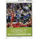 Losing it: The Meaning of Loss Intermediate Book with Online Access by Brian Sargent (Mixed media product, 2014)