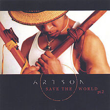 Save the World, Pt. 2 * by Artson (CD, Jun-2005, Deathvalley entertainment) NEW