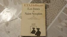 LES FRÈRES DE SAINT-SERAPION / E.T.A. HOFFMANN / TOME III  / 1982