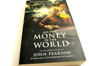 All the Money in the World- Full biography of the GETTY family-by Pearson,  PB