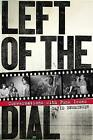 Left of the Dial: Conversations with Punk Icons by David Ensminger (Paperback, 2013)