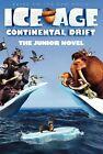 Ice Age: Continental Drift: The Junior Novel by Susan Korman (Paperback / softback)