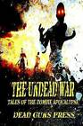 Undead War: Tales of the Zombie Apocalypse by Professor of Historical Theology John L Thompson (Paperback / softback, 2014)