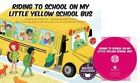 Riding to School in My Little Yellow School Bus by Nicholas Ian (Mixed media product, 2016)